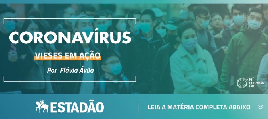 Imagem do post: Coronavírus e vieses em ação - Matéria no Estadão