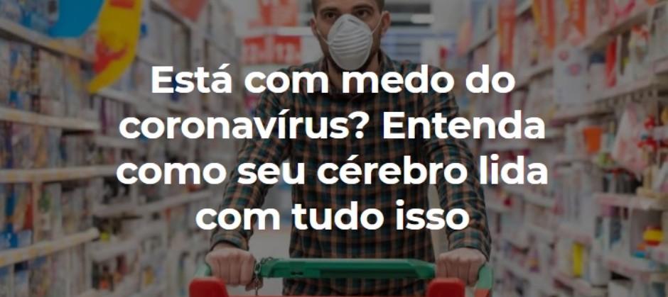 Imagem do post: Está com medo do coronavírus? Entenda como seu cérebro lida com tudo isso